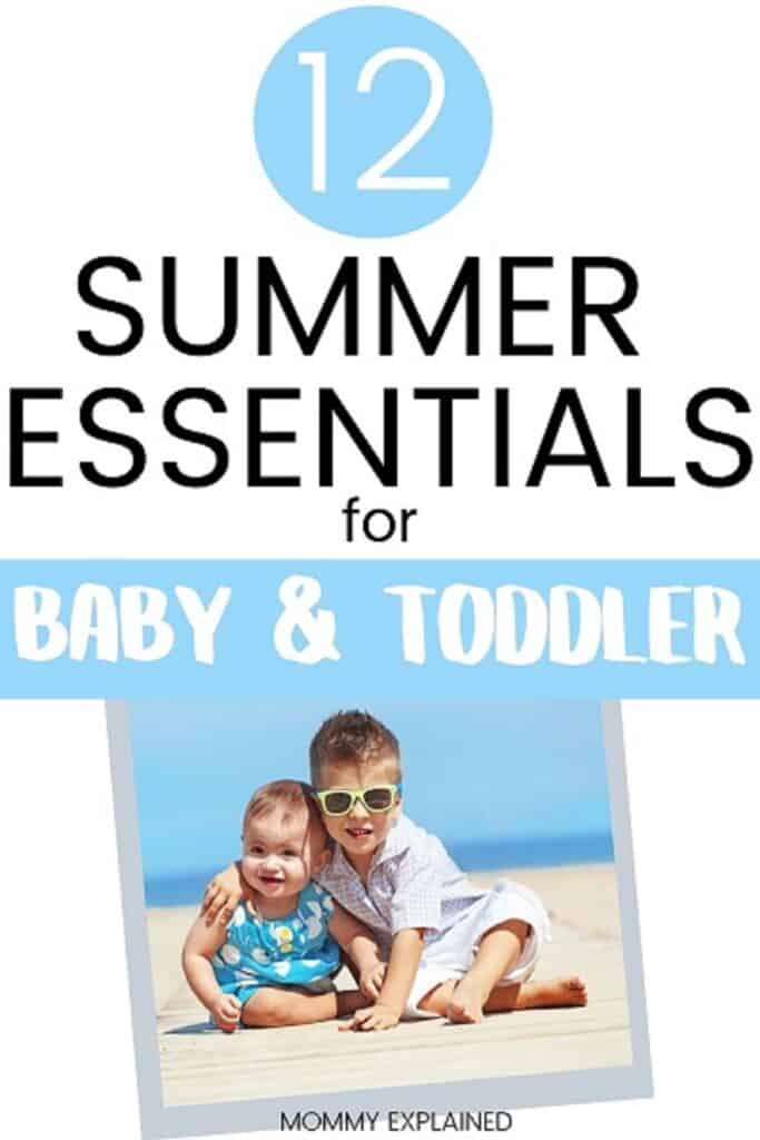 Summer products for baby and toddler