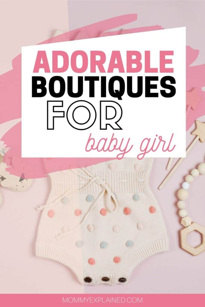 Adorable Boutiques for baby girl