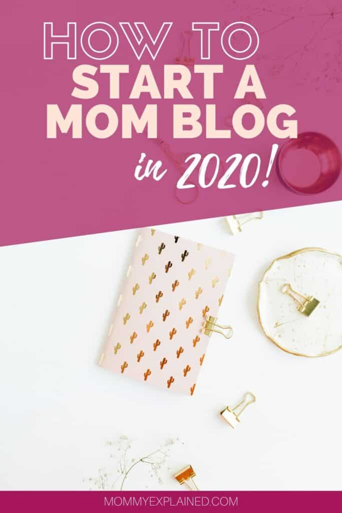 How to start a mom blog in 2020