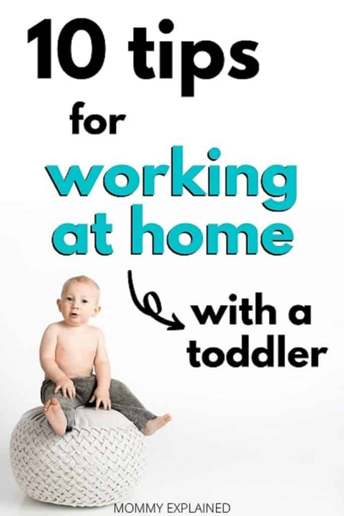 Work at home with a toddler