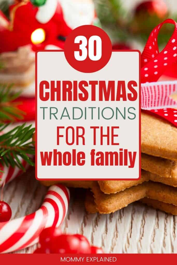 30 Family Christmas Traditions