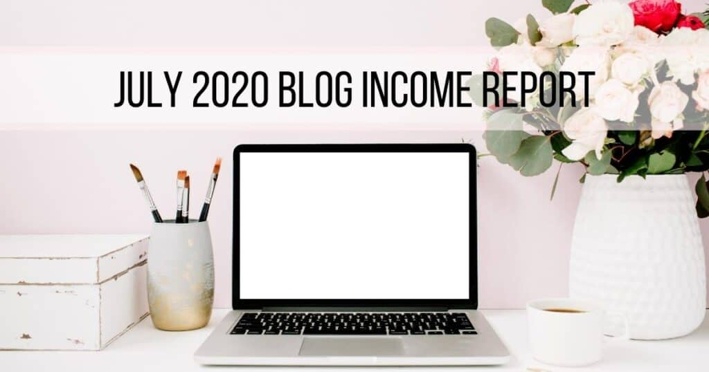 July Income Report for Mom Blog