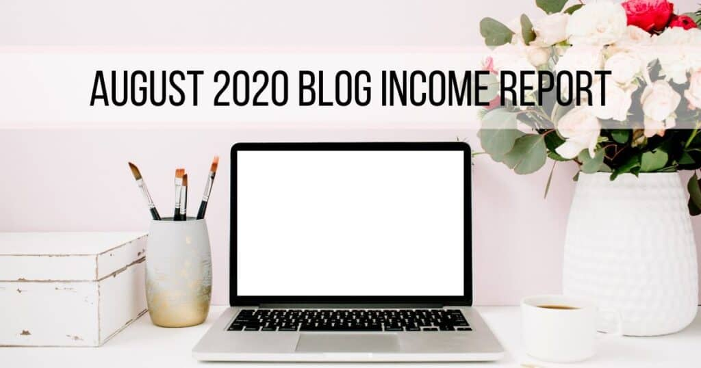August 2020 Blog Income Report