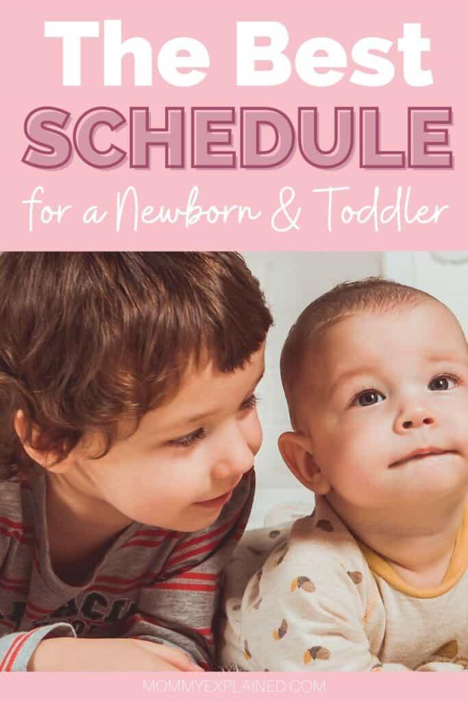 The Best Schedule for a Newborn & Toddler